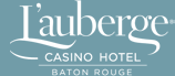 2 seam dream foundation sponsor, L'auberge casino and hotel in Baton Rouge